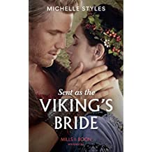 Sent As The Viking's Bride (Mills & Boon Historical) (English Edition)