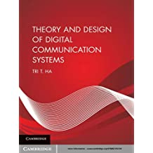 Theory and Design of Digital Communication Systems (English Edition)