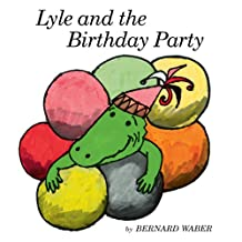 Lyle and the Birthday Party (Lyle the Crocodile) (English Edition)