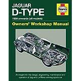 Jaguar D-Type Owners' Workshop Manual: 1954 Onwards