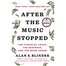 After the Music Stopped: The Financial Crisis, the Response, and the Work Ahead (English Edition)