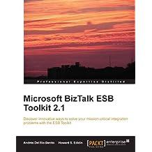 Microsoft BizTalk ESB Toolkit 2.1 (English Edition)