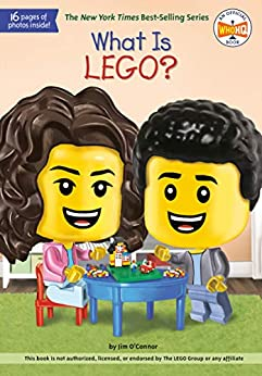 """What Is LEGO? (What Was?) (English Edition)"",作者:[Jim O'Connor, Who HQ, Ted Hammond]"