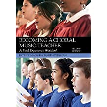 Becoming a Choral Music Teacher: A Field Experience Workbook (English Edition)