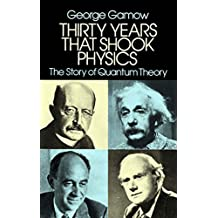 Thirty Years that Shook Physics: The Story of Quantum Theory (English Edition)