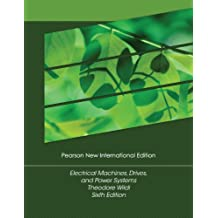 Electrical Machines, Drives and Power Systems: Pearson New International Edition (English Edition)