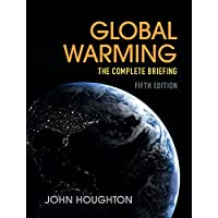 Global Warming: The Complete Briefing (English Edition)