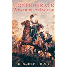 Confederate Wizards of the Saddle (English Edition)