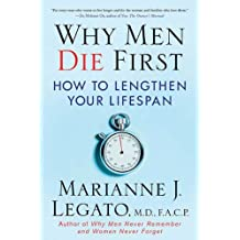 Why Men Die First: How to Lengthen Your Lifespan (English Edition)