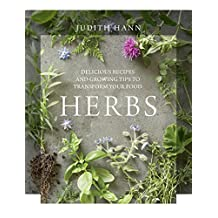 Herbs: Delicious Recipes and Growing Tips to Transform Your Food (English Edition)