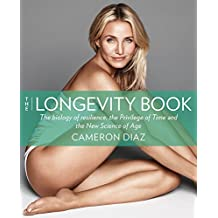The Longevity Book: Live stronger. Live better. The art of ageing well. (English Edition)