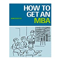 How to Get an MBA (English Edition)