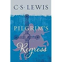 The Pilgrim's Regress (English Edition)