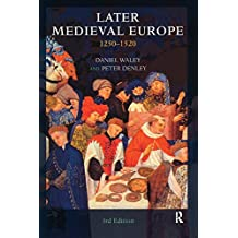 Later Medieval Europe: 1250-1520 (English Edition)