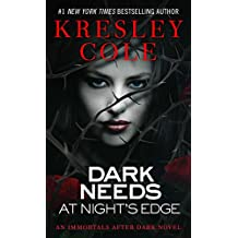 Dark Needs at Night's Edge (Immortals After Dark Book 5) (English Edition)