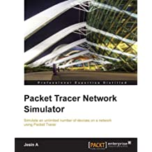 Packet Tracer Network Simulator (Professional Expertise Distilled) (English Edition)