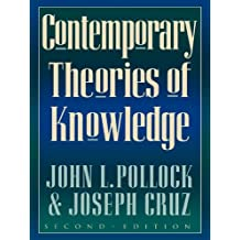 Contemporary Theories of Knowledge (Studies in Epistemology and Cognitive Theory Book 35) (English Edition)