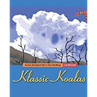 Klassic Koalas: Ancient Aboriginal Tales in New Retellings