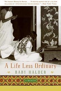 A Life Less Ordinary: A Memoir (English Edition)