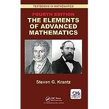 The Elements of Advanced Mathematics (Textbooks in Mathematics) (English Edition)