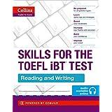 TOEFL Reading and Writing Skills: TOEFL iBT 100+ (B1+) (Collins English for the TOEFL Test )
