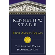 First Among Equals: The Supreme Court in American Life (English Edition)