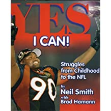 Yes I Can!: Struggles from Childhood to the NFL (English Edition)