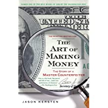 The Art of Making Money: The Story of a Master Counterfeiter (English Edition)