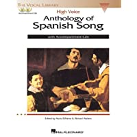Anthology of Spanish Song: High Voice: With Accompaniment CDs