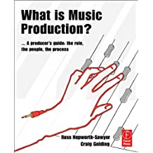 What is Music Production?: Professional techniques to make a good recording great (English Edition)