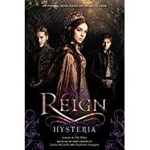 Reign: Hysteria (English Edition)