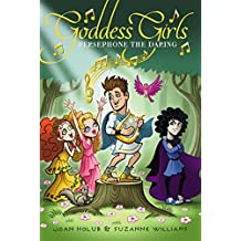 Persephone the Daring (Goddess Girls Book 11) (English Edition)