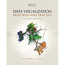 Data Visualization: Principles and Practice, Second Edition (English Edition)