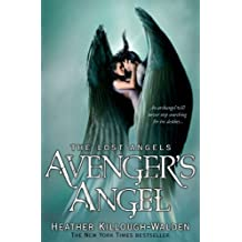 Avenger's Angel: Lost Angels Book 1: Lost Angels: Book One (English Edition)
