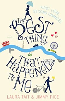 """""""The Best Thing That Never Happened To Me (English Edition)"""",作者:[Tait, Laura, Rice, Jimmy]"""