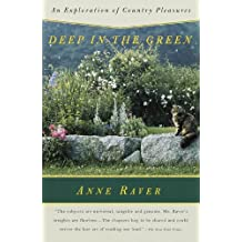 Deep in the Green: An Exploration of Country Pleasures (English Edition)