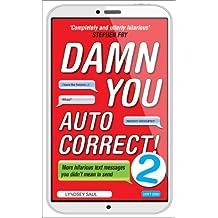 Damn You Autocorrect! 2 (English Edition)
