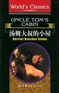 汤姆大叔的小屋 (English Edition)