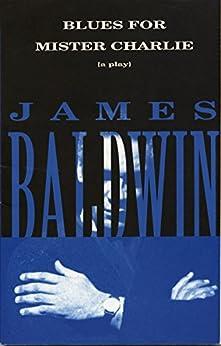 """Blues for Mister Charlie: A Play (Vintage International) (English Edition)"",作者:[Baldwin, James]"