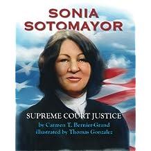Sonia Sotomayor: Supreme Court Justice (English Edition)