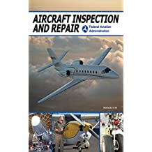 Aircraft Inspection and Repair (English Edition)
