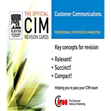 CIM Revision Cards: Customer Communications in Marketing 05/06 (Official CIM Revision Cards) (English Edition)