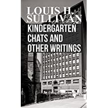 Kindergarten Chats and Other Writings (English Edition)