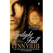 Twilight Fall: A Novel of the Darkyn (Dark Fantasy Book 6) (English Edition)
