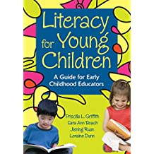 Literacy for Young Children: A Guide for Early Childhood Educators (NULL) (English Edition)
