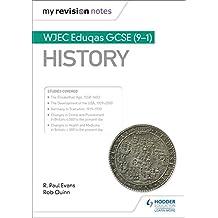 My Revision Notes: WJEC Eduqas GCSE (9-1) History (English Edition)