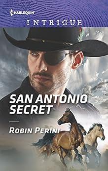 """San Antonio Secret (Mills & Boon Intrigue) (English Edition)"",作者:[Perini, Robin]"