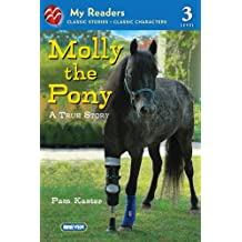 Molly the Pony: A True Story (My Readers) (English Edition)