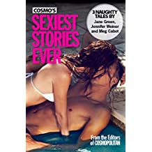 Cosmo's Sexiest Stories Ever: Three Naughty Tales (English Edition)