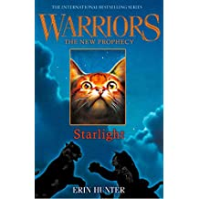 STARLIGHT (Warriors: The New Prophecy, Book 4) (English Edition)